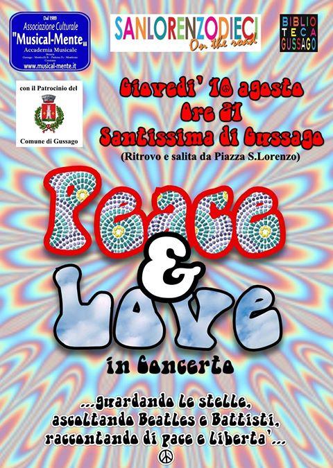 Peace & Love Sanlorenzodieci agosto 2017